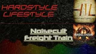 Noisecult - Freight Train (HQ Radio Edit)