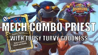 Mech Combo Priest | Boomsday Project | OTK with a stealthed mech twist