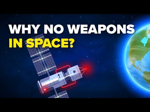 Why No Weapons In Space?