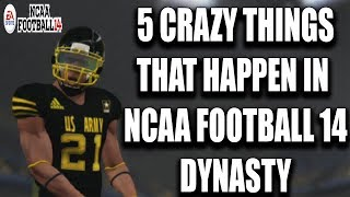 5 Crazy Things That Happen in Ncaa Football 14 Dynasty