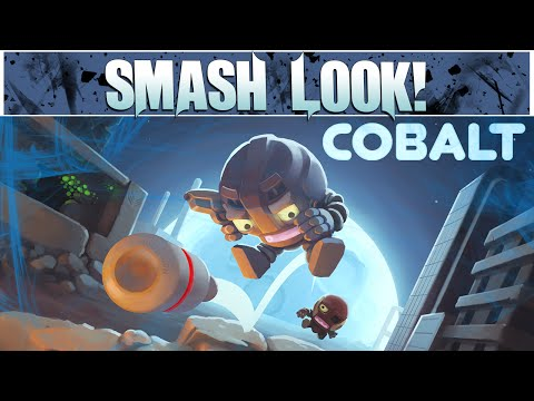 Smash Look! - Cobalt Gameplay