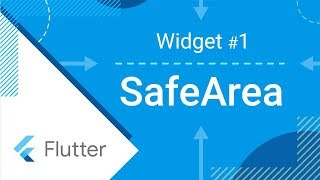 SafeArea - Flutter Widget of the Week