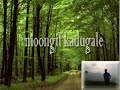 moongil kadugale song,  for  natural  life  survival