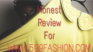 "HONEST ""599FASHION.COM"" REVIEW"