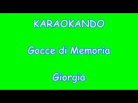 Karaoke Italiano - Gocce di Memoria - Giorgia ( Testo ) mp3
