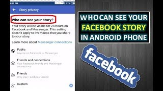 Who Can See Your Facebook Story in Android Phone