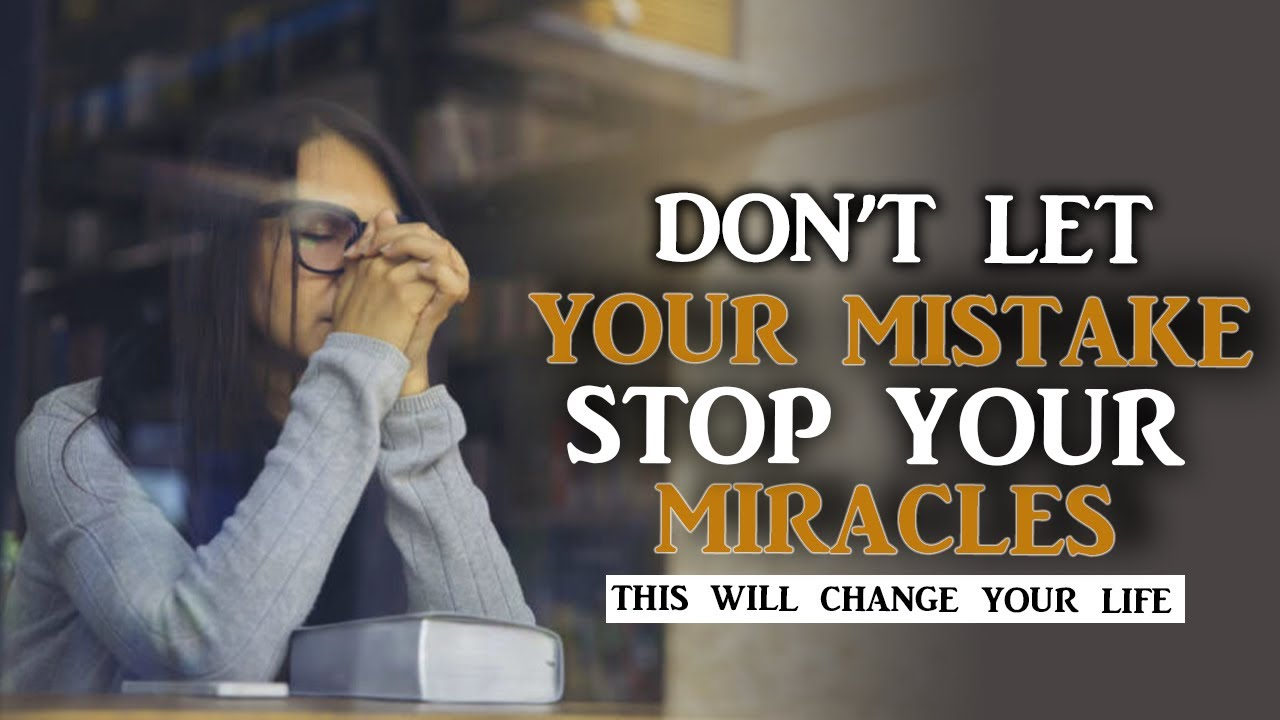 GOD IS NOT DONE WITH YOU|TURNING YOUR MISTAKE TO BLESSING - BEST MOTIVATIONAL VIDEO
