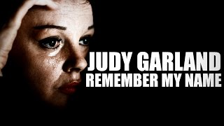 Remember My Name (A Judy Garland Tribute)