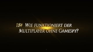 [FAQ 18#] Wie funktioniert der Multiplayer ohne Gamespy?