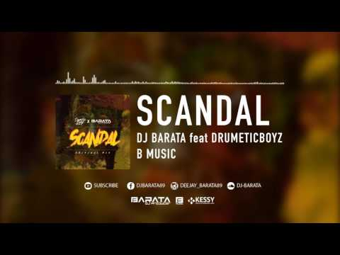 Barata – Scandal (feat. DrumeticBoyz)  (Official Music Video)