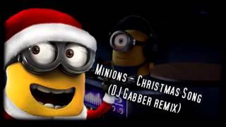 Minions Christmas Song DJ Gabber remix.mp3