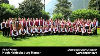 Hoch Heidecksburg Marsch - Stadtkapelle Bad Griesbach