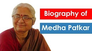 Biography of Medha Patkar, Indian social activist and chief icon of Narmada Bachao Andolan
