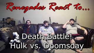 Renegades React to... Death Battle! Hulk vs. Doomsday