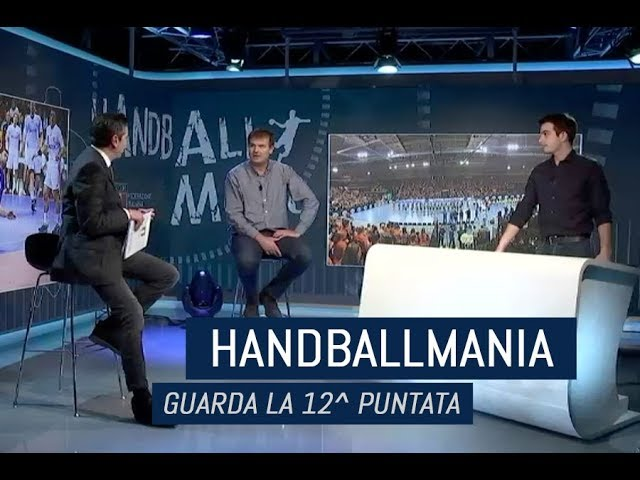 HandballMania - 12^ puntata [29 novembre]
