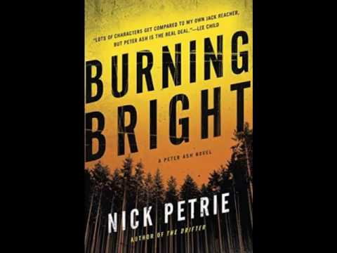 """Nick Petrie author """"Burning Bright"""" a Peter Ash Thriller on """"Book Talk Radio"""""""