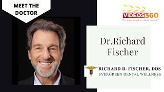 Now Trending - The journey of Dentistry – Dr. Richard Fischer from Evergreen Dental Wellness Annandale VA