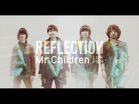 Mr.Children 「REFLECTION」 Trailer