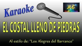 EL COSTAL LLENO DE PIEDRAS -Karaoke- Los Alegres del Barranco