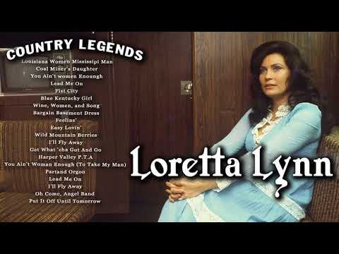 Loretta Lynn Greatest Hits Playlist - Greatest Old Country Love Songs Of Loretta Lynn Songs Hits
