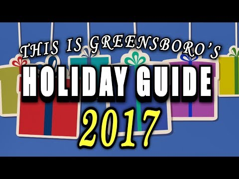 This is Greensboro's Holiday Guide 2017