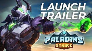 Paladins Strike - Launch Trailer -  Available Now! thumbnail