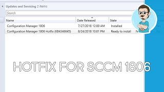 SCCM 1806   KB4346645 Hotfix   Step-by-Step Installation!