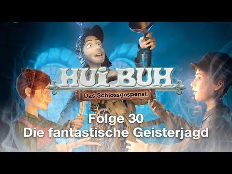 HUI BUH - Folge 30: Die fantastische Geisterjagd
