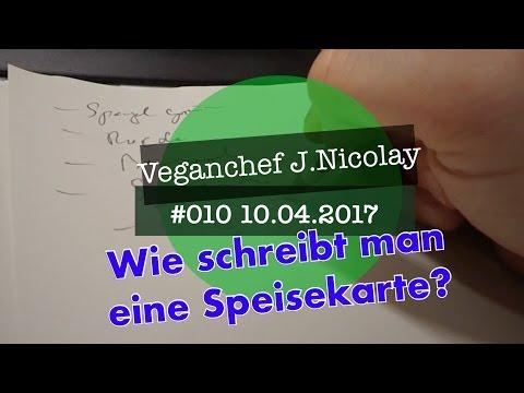 Veganchef J.Nicolay Vlog #010 - Speisekarte schreiben von YouTube · Dauer:  5 Minuten 4 Sekunden