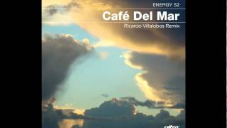 Energy 52 - Cafe del Mar (Ricard Villalobos Remix) (Cover Art)