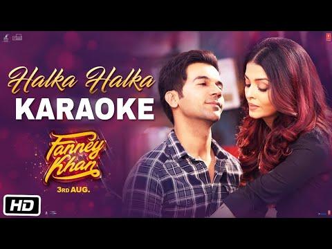 Halka Halka - Fanny Khan    Karaoke With Lyrics    Sunidhi Chauhan    BasserMusic