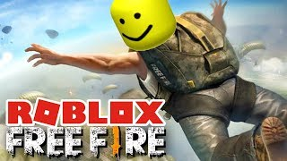 FREE FIRE NO ROBLOX C/LIVE SUBSCRIBERS!