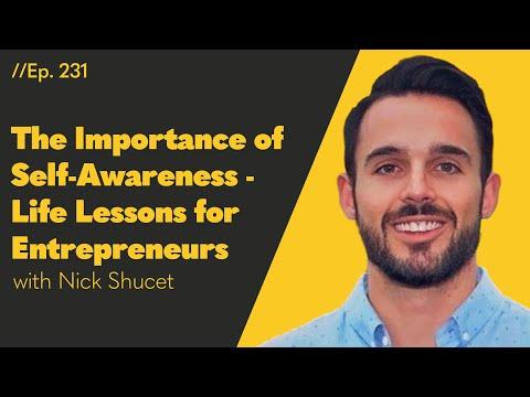 The Importanceof Self-Awareness - Life Lessons forEntrepreneurs– 231