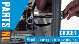 Elastische snaar vervangen van droger, PartsNL uitleg