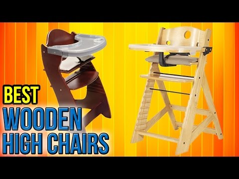 7 Best Wooden High Chairs 2017