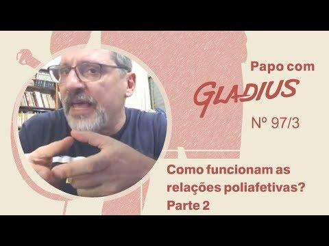 97/03 - Como funcionam as relações poliafetivas? - Parte 2