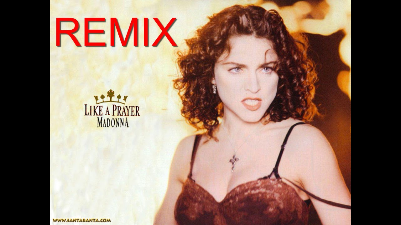 maddona the prayer  - like a prayer remix 2020