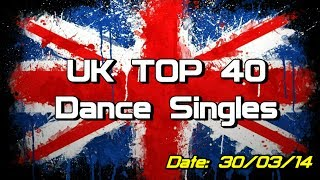 UK Top 40 - Dance Singles (30/03/2014)