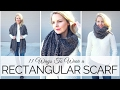 11 Ways To Wear a Rectangular Scarf | BusbeeStyle com