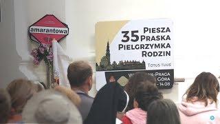 35. Piesza Praska Pielgrzymka Rodzin - Warka