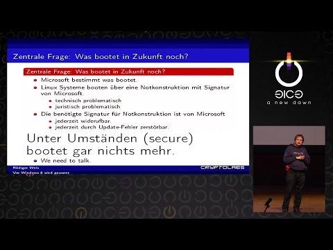 Vor Windows 8 wird gewarnt [31c3] von Rüdiger Weis