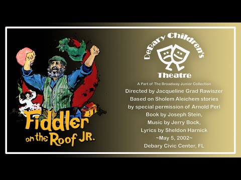 FIDDLER ON THE ROOF Debary Children's Theatre 2002