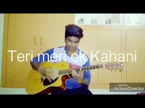 Teri Meri Ek Kahani H || Sachin Indora || Cover Song.