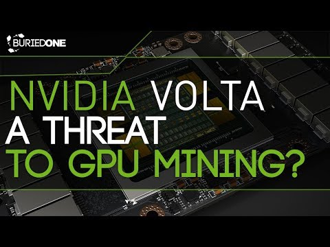 NVidia Volta, A Threat To GPU Mining?