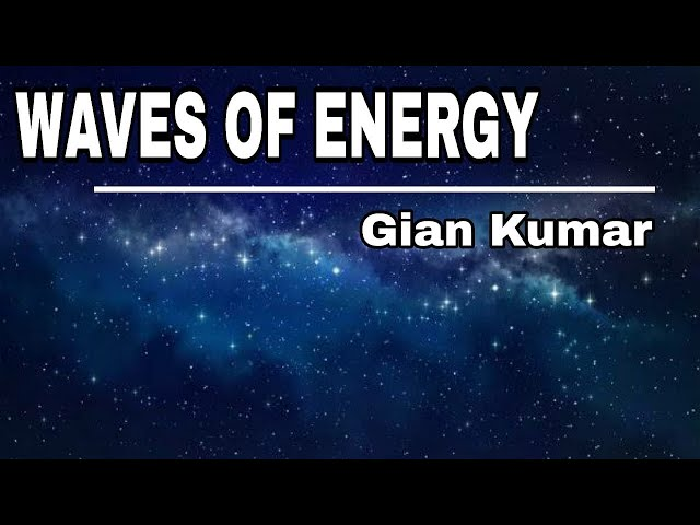 Waves of Energy by Gian Kumar