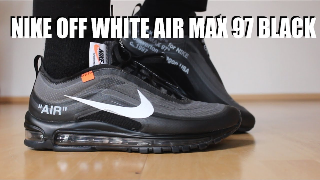 NIKE OFF WHITE AIR MAX 97 BLACK REVIEW + ON FEET