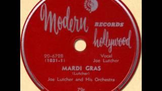 JOE LUTCHER - MARDI GRAS [Modern 20-672] 1949