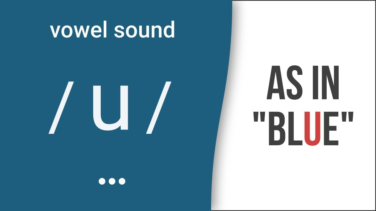 Vowel Sound U As In Blue American English Pronunciation Youtube