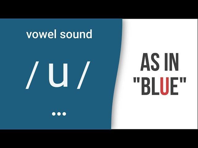 """Vowel Sound /u/ as in """"blue""""- American English Pronunciation"""