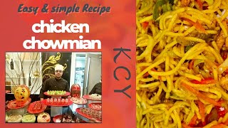 CHICKEN CHOW MIEN RECIPE  RAMADAN IFTAR  KCY: KITCHEN JOURNEY WITH CHEF YASIR